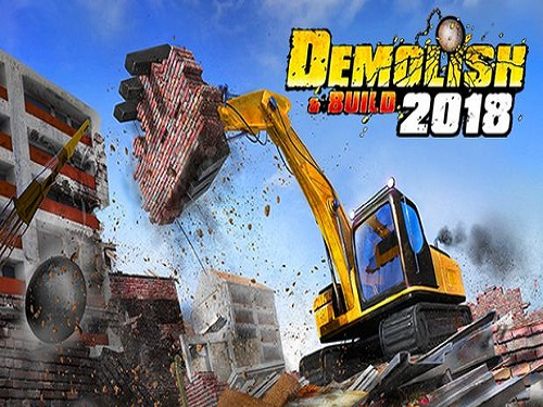 Demolish and Build 2018 Game Free Download