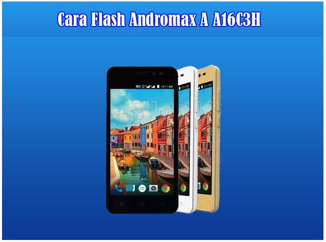 Kumpulan Cara Flash Smartfren Andromax A (A16C3H)