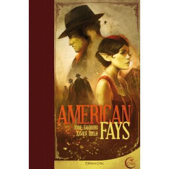 American Fays de Anne Fakhouri et Xavier Dollo