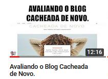 Blog CACHEADA DE NOVO
