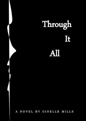 Through It All, a novel by Giselle Mills