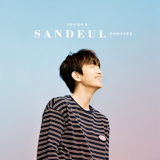 Sandeul (산들) of B1A4 – Stay As You Are