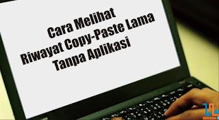 Cek Copy Paste, Cek Copy Lama, Cek Clipboard, Clipboard, Copy Paste, Tips