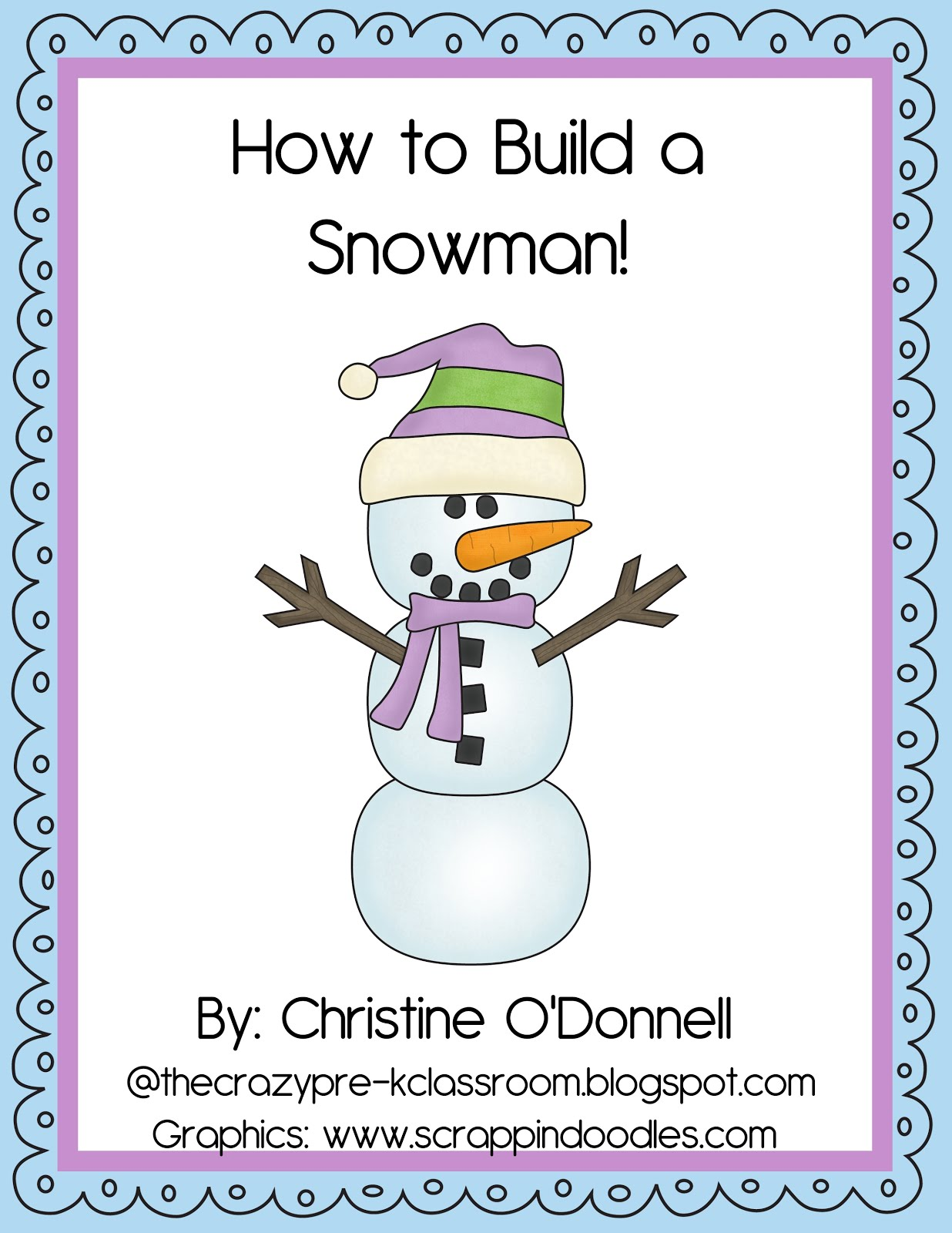 The Crazy Pre K Classroom Winter Snowman Unit Fun