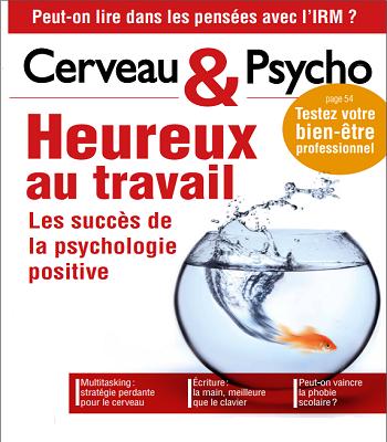Cerveau et Psycho N°71 – Heureux Au Travail PDF