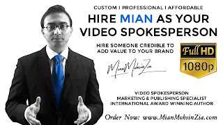 Mian Mohsin Zia - International Award Winning Author l Marketing & Publishing Specialist l Video Spokesperson