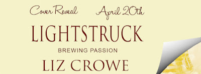 Cover Reveal & Giveaway: Lightstruck by Liz Crowe