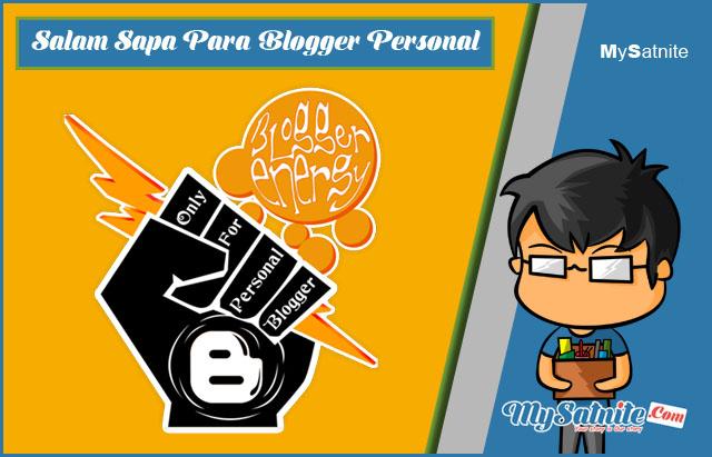 Salam Sapa Blogger Personal