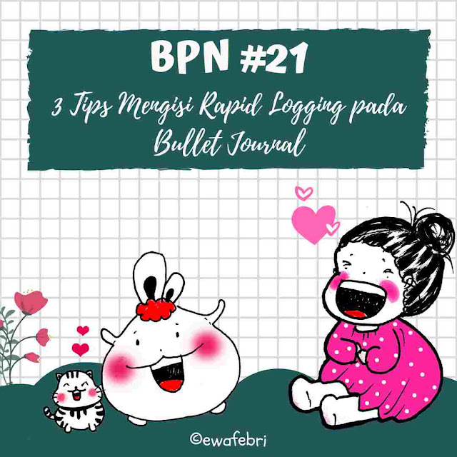 TIPS MENGISI RAPID LOGGING PADA BULLET JOURNAL INDONESIA