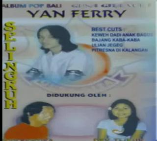 Yan Ferry Full Album Bali Lawas SELINGKUH