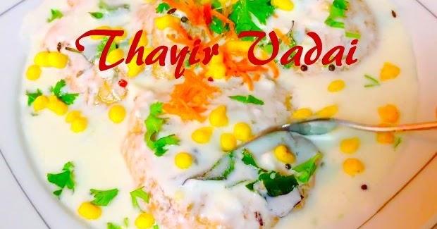 Thayir Vadai Recipe South Indian Curd Vadai Dahi Vada Video Recipe