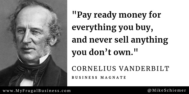 Bootstrap Business: Cornelius Vanderbilt Quotes