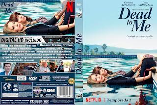 [SERIE NETFLIX] DEAD TO ME – MUERTOS PARA MI – 2019 – TEMPORADA 1 [COVER DVD]