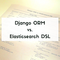 Buy my Django ORM vs. Elasticsearch DSL Cheat Sheet