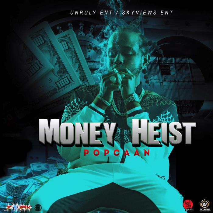 """[SB-MUSIC] Popcaan – """"Money Heist"""""""