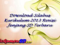 Download Silabus Kurikulum 2013 Revisi Jenjang SD Terbaru