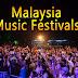 Music Festivals in Malaysia