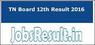 TN Board 12th Result 2016