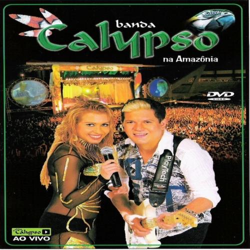 BAIXAR NA CD CALYPSO AMAZONIA AO VIVO