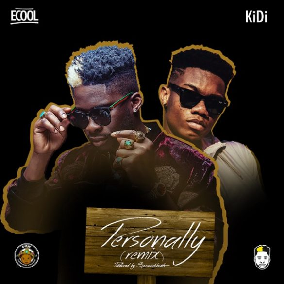 [Music] DJ Ecool ft. KiDi – Personally (Remix)