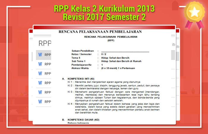 RPP Kelas 2 Kurikulum 2013 Revisi 2017 Semester 2