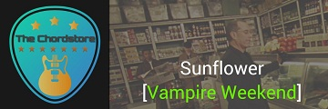 SUNFLOWER Guitar Chords Accurate | Vampire Weekend