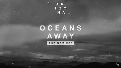 ARIZONA - Oceans Away ( Vicetone #Remix )