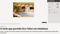 http://www.cmjornal.pt/tecnologia/detalhe/a-lente-que-permite-tirar-fotos-em-miniatura