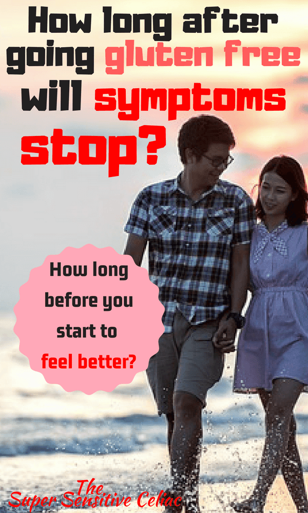 How Long after Going Gluten Free Will Symptoms Stop?