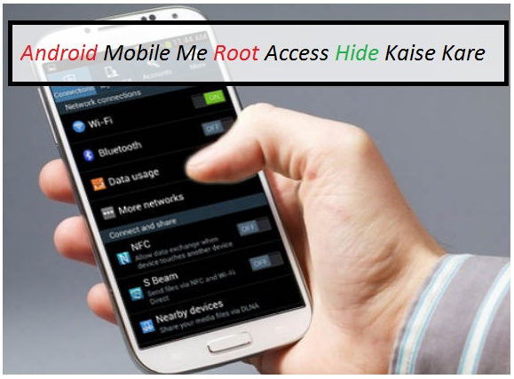 Android-Mobile-Me-Root-Access-Hide-Unhide-Kaise-Kare