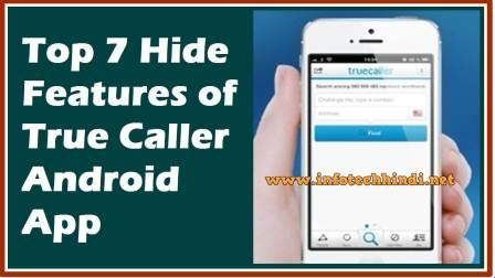 Top 7 Hide Features of True Caller