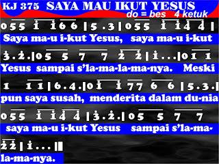 Lirik dan Not Kidung Jemaat 375 Saya Mau Ikut Yesus