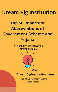 Top 50 Important Government Schemes And Yojana with Abbreviation