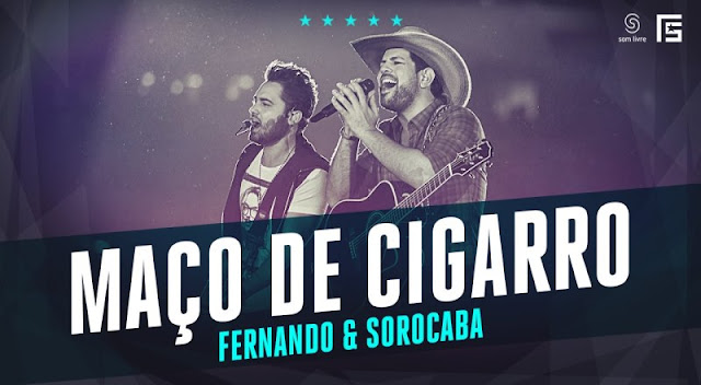 Fernando e Sorocaba - Um Maço de Cigarro e Uma Garrafa