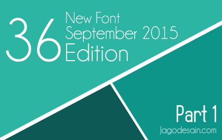 36 Free Font Terbaru Edisi September 2015 Part 1