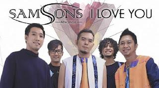 Lirik Lagu Samsons - I Love U