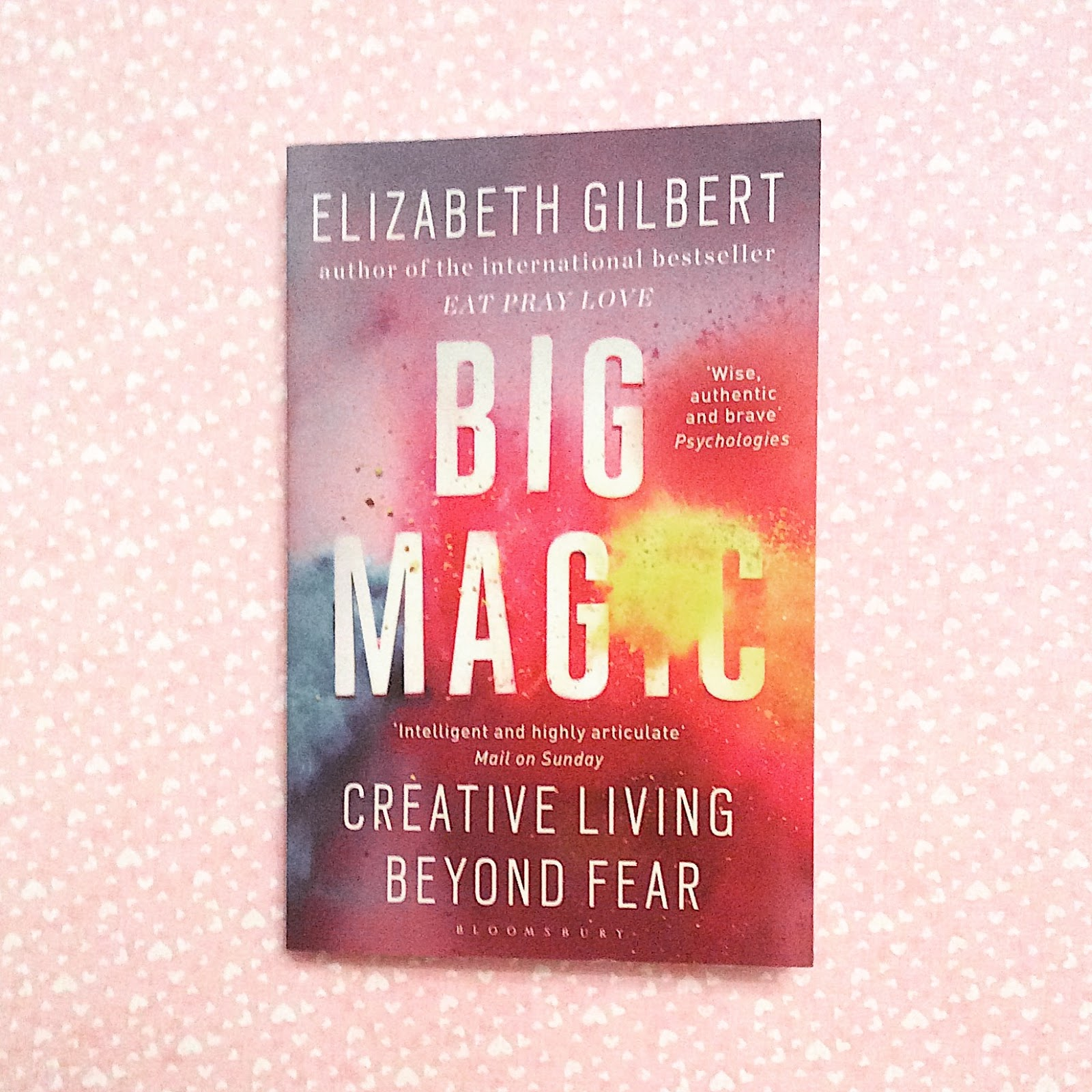 Big Magic book by Elizabeth Gilbert