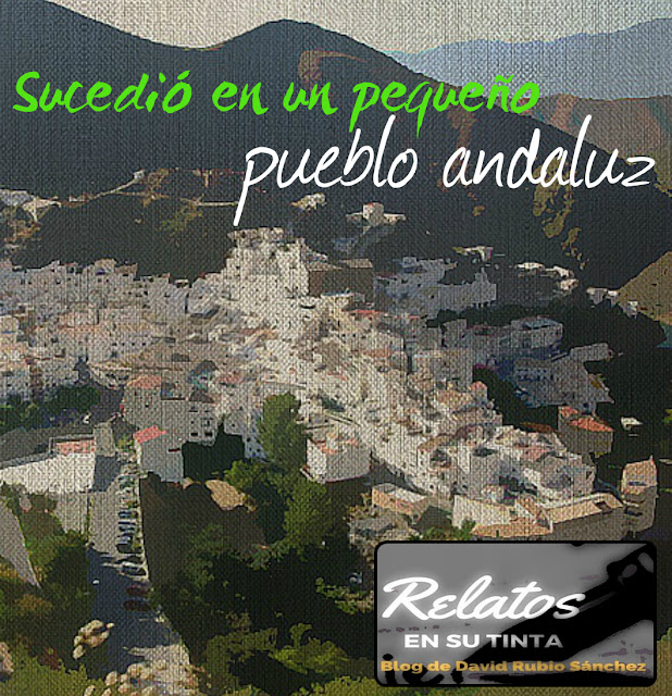 """BLOG DE RELATOS"", ""RELATOS RURALES"", ""SIERRO"", ""ALMERIA"", ""DAVID RUBIO SANCHEZ"", ""AUTOPUBLICAR"", ""EBOOK"""