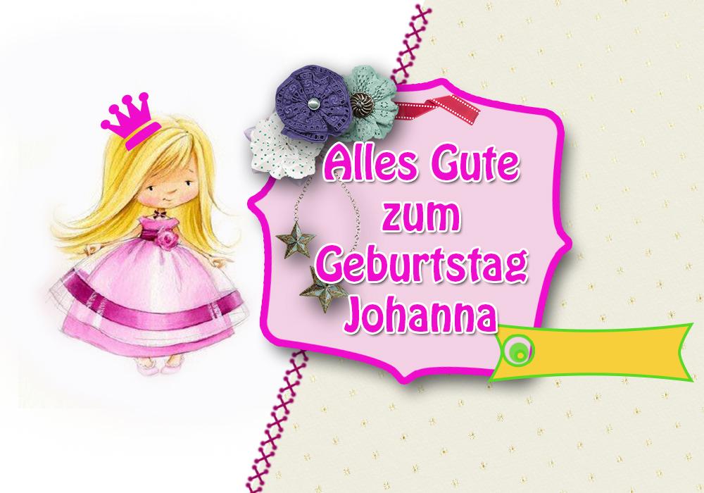 Alles Gute Zum Geburtstag Alles Gute Zum Geburtstag Johanna