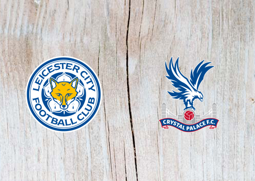 Leicester vs Crystal Palace Full Match & Highlights 23 February 2019