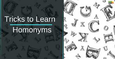 Tricks to learn Homonyms