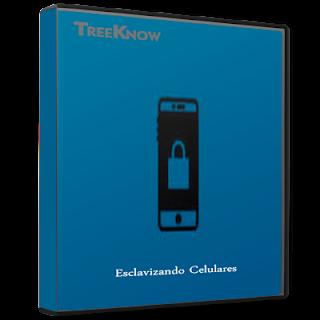 Treeknow - Esclavizando Celulares
