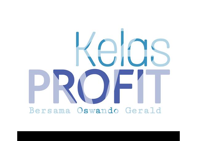 Bergabung di Kelas Profit Oswando Gerald