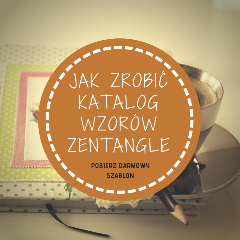 Jak zrobić katalog wzorów Zentangle
