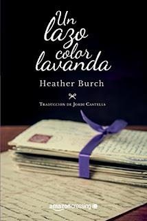 Un lazo color lavanda- Heather Burch