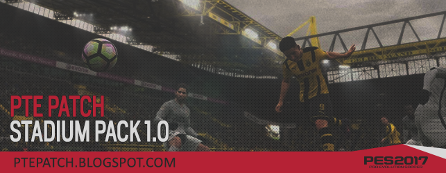 PES17] PTE Patch Stadium Pack 1 0 - RELEASED 29/01/2017