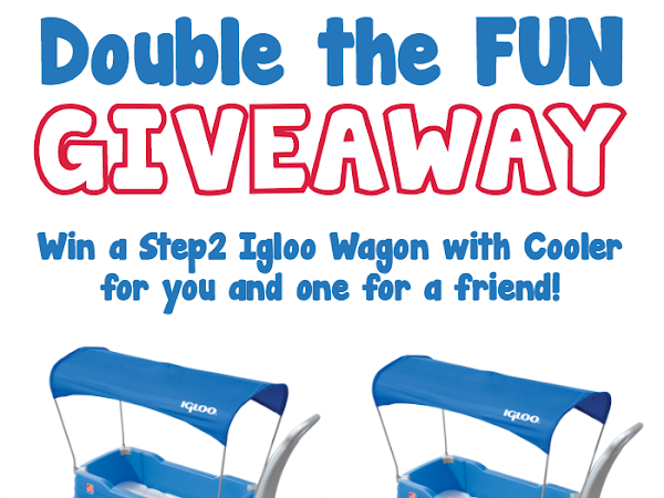 Double the Fun Giveaway {Win a Step2 Igloo Wagon w/ Cooler for You AND a Friend!!} CLOSED