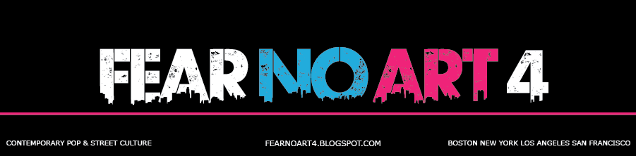 FEAR NO ART 4