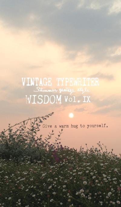 VINTAGE TYPEWRITER WISDOM Vol. IX