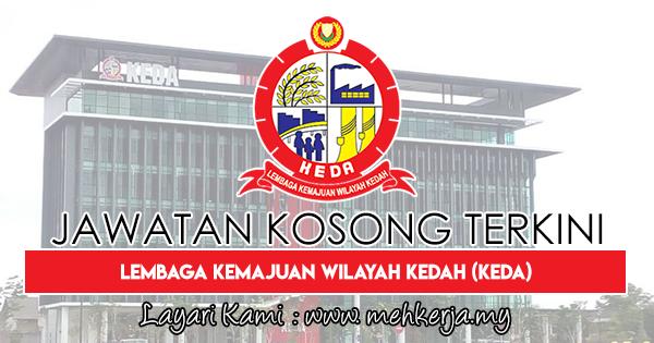 Jawatan Kosong Terkini 2018 di Lembaga Kemajuan Wilayah Kedah (KEDA)